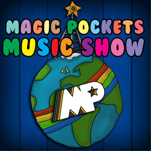Magic Pockets Music Show